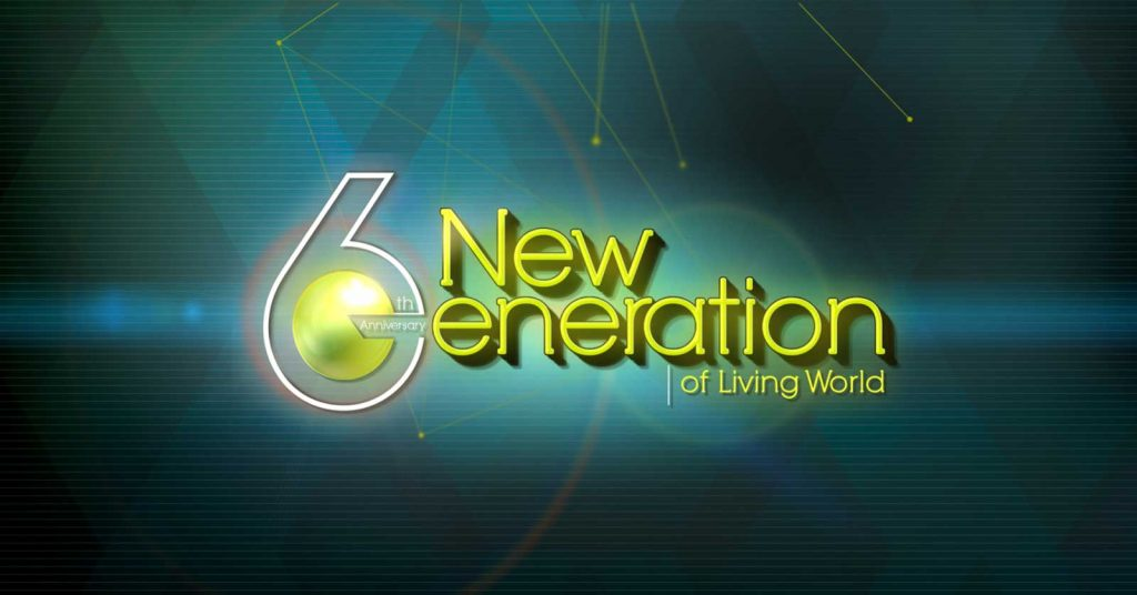New 6eneration of Living World